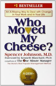 Who Moved My Cheese by Spencer Johnson, Change