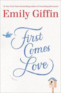 Abis Book Blog First Comes Love Emily Giffin Book Review