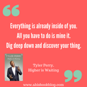 Tyler Perry Higher is Waiting | Book Review | Abis Book Blog |